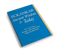 Receive a free book, Eckankar Ancient Wisdom for Today